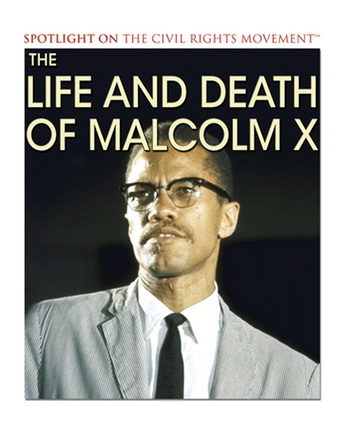why the life and journey of malcolm x should be taught in school Watch a fun malcolm x biography for kids as we highlight black history month stories for children with our educational videos for students there are many people who are remembered in the civil.